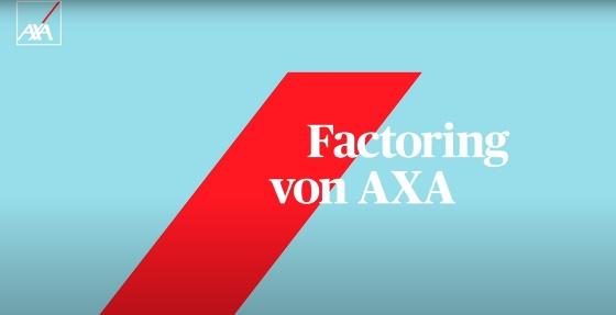 Factoring von AXA - Sofortige Liquidität und Schutz vor Zahlungsausfall